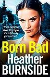 Born Bad by Heather Burnside