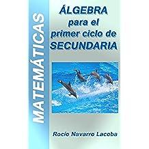 Álgebra - Primer ciclo de secundaria (1º y 2º) (Fichas de matemáticas)