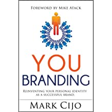 YOU BRANDING: Personal Branding Book - It's all about YOU