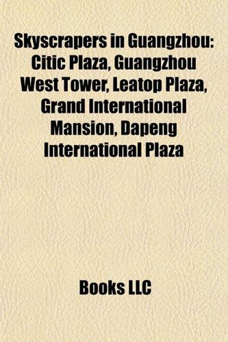 skyscrapers-in-guangzhou-guangzhou-international-finance-center-citic-plaza-leatop-plaza-grand-inter