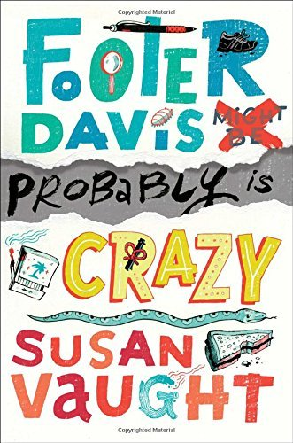 Footer Davis Probably Is Crazy by Susan Vaught (2016-03-01) thumbnail