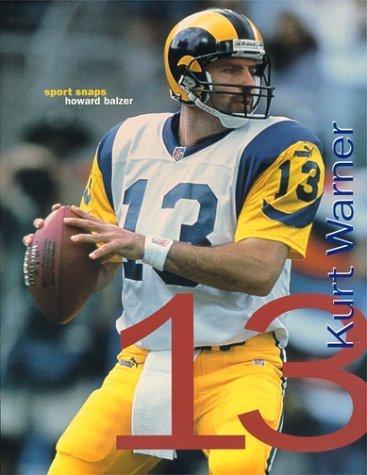 Kurt Warner: The Quarterback (Sport Snaps) by Balzer, Howard (2000) Paperback