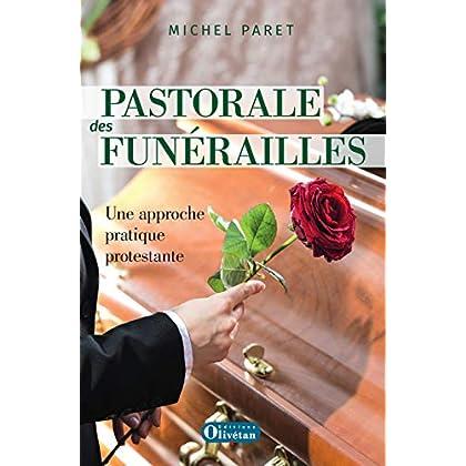 Pastorale des funérailles : une approche pratique protestante