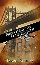 From Here to Fourteenth Street (The New York Saga)