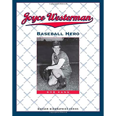 Joyce Westerman: Baseball Hero (Badger Biographies)
