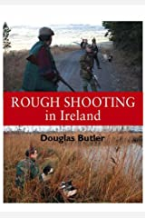Rough Shooting in Ireland Hardcover