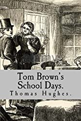 Tom Brown's School Days.
