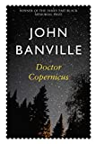 Front cover for the book Doctor Copernicus by John Banville
