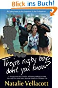 They're Rugby Boys Don't You Know? (Adventures in Asia)