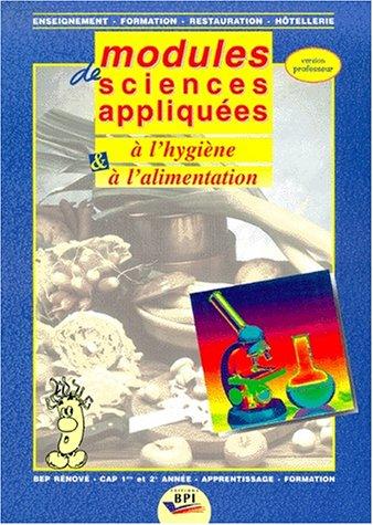 Modules de sciences, appliqués à l'hygiène et à l'alimentation. Professeur par Faraguna (Broché)