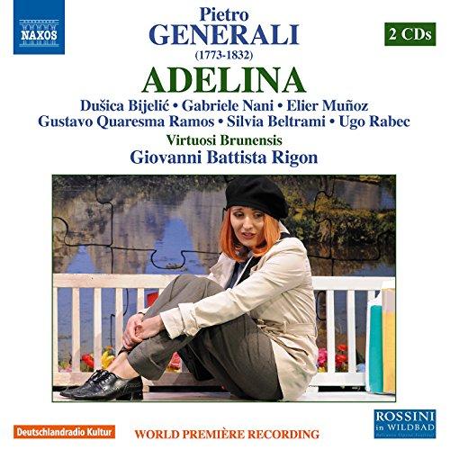Generali:Adelina [Duica Bijeli; Gabriele Nani; Elier Muñoz; Silvia Beltrami, Giovanni Battista Rigon] [NAXOS: 8660372-73] 51YB4l1xlxL