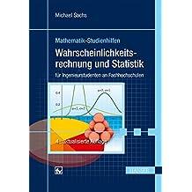 Wahrscheinlichkeitsrechnung und Statistik: für Ingenieurstudenten an Fachhochschulen
