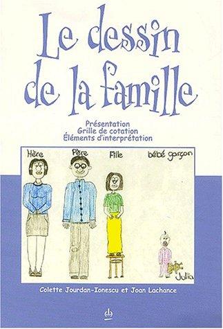 Le dessin de la famille : Livre seul
