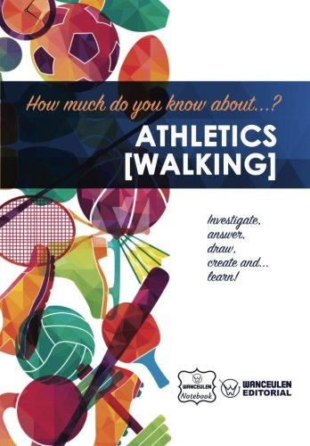 How much do you know about... Athletics (Walking) por Wanceulen Notebook