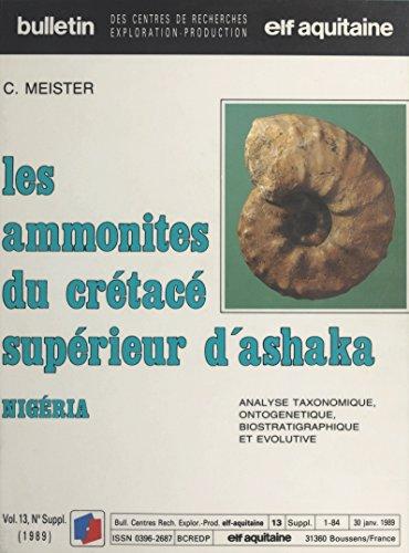 Les Amonites du crétacé supérieur d'Ashaka (Nigeria): Analyse taxonomique, ontogénetique, biostratigraphique et évolutive