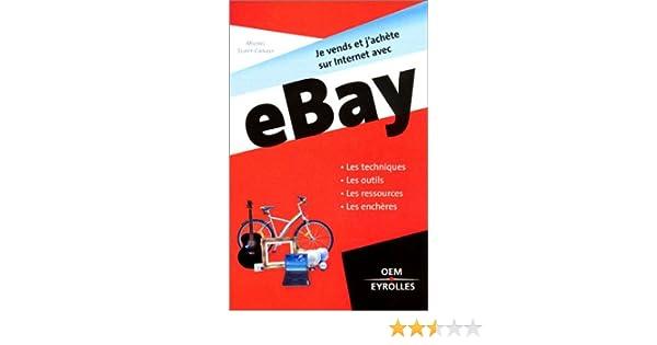 Amazon.fr - Je vends et jachète sur Internet avec eBay - Michel Suret-Canale - Livres