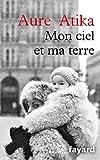 Mon ciel et ma terre (Littérature Française) (French Edition)