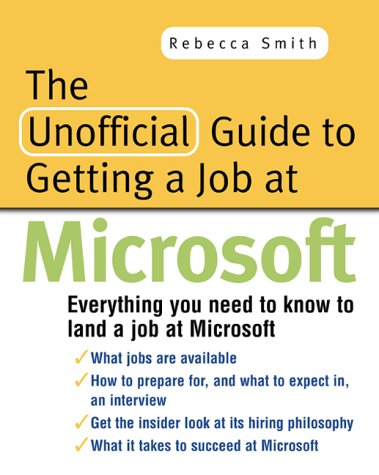 The Unofficial Guide to Getting a Job at Microsoft
