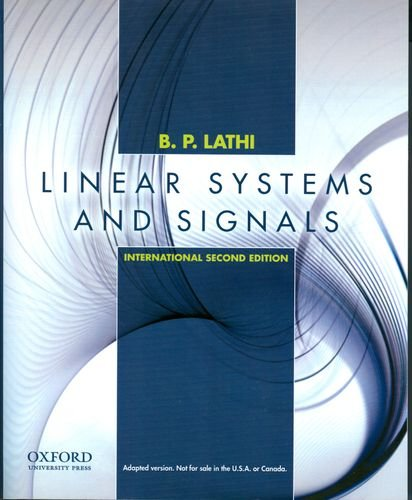 Linear Systems and Signals: International Edition (Oxford Series in Electrical and Compute)