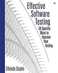[(Effective Software Testing : 50 Specific Ways to Improve Your Testing)] [By (author) Elfriede Dustin] published on (December, 2002)