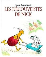 Les découvertes de Nick par Sven Nordqvist