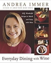 Everyday Dining with Wine by Andrea Immer (2004-10-26)