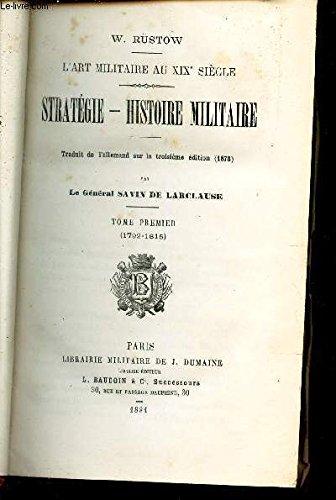 STRATEGIE - HISTOIRE MILITAIRE - TOME PR...
