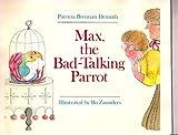 Demuth & Zaunders : Max, the Bad-Talking Parrot (Hbk)