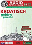 Birkenbihl Sprachen: Kroatisch gehirn-gerecht, 1 Basis, Audio-Kurs