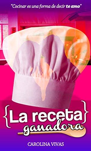 La receta ganadora por Carolina Vivas