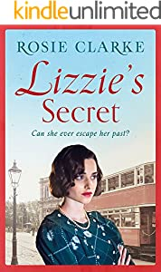 Lizzie's Secret: Intrigue, danger and excitement in 1950's London (The Workshop Girls)