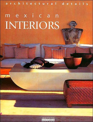 Mexican Interiors: Style and Personality por Am Editores