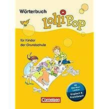 LolliPop Wörterbuch - Neue Ausgabe: Wörterbuch mit Bild-Wort-Lexikon Englisch, Französisch: Flexibler Kunststoff-Einband