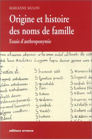 Origine des noms de famille : Essais d'anthroponymie