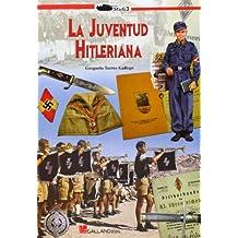 La Juventud Hitleriana (Stug3 (galland Books))