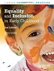 Equality and Inclusion in Early Childhood, 2nd Edition: Linking Theory and Practice