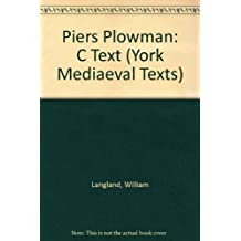 Piers Plowman: C Text (York Mediaeval Texts)
