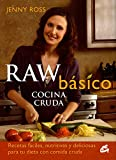 Raw Básico, Cocina Cruda