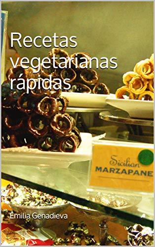 Recetas vegetarianas rápidas