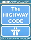 The Highway Code (Radio Collection)