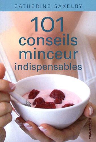 101 conseils minceur indispensables