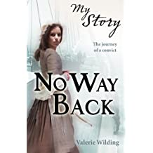 No Way Back (My Story) by Valerie Wilding (2012-01-05)