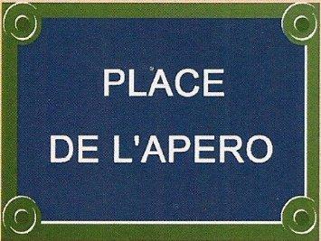 PLAQUE DE RUE METAL 30x20cm PLACE DE L'APERO France