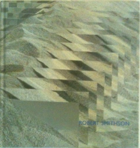 Robert Smithson: Mapping dislocations by Robert Smithson (2001-08-02)
