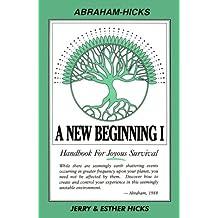 A New Beginning: Handbook For Joyous Survival