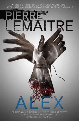 Alex: The Heart-Stopping International Bestseller (Brigade Criminelle Series)