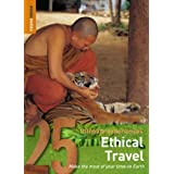 Ethical Travel: 25 Ultimate Experiences (Rough Guide 25s)