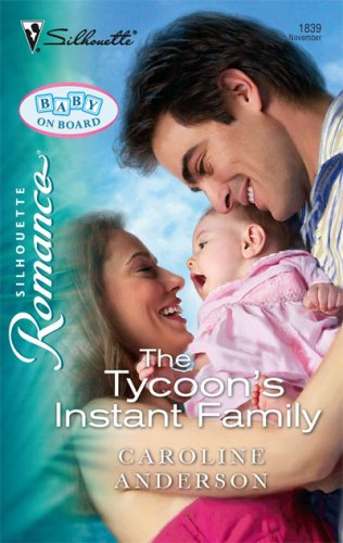 The Tycoon's Instant Family (Silhouette Romance)