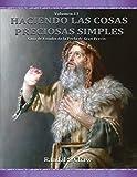 Guía de estudio de La Perla de Gran Precio: Moisés, Abraham, Los últimos días y José Smith: Volume 13 (Haciendo las cosas preciosas simples)