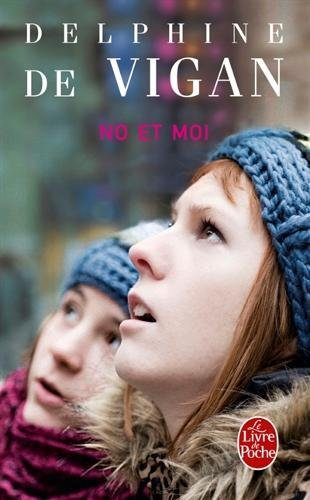 No et moi (Littérature & Documents) por Delphine de Vigan